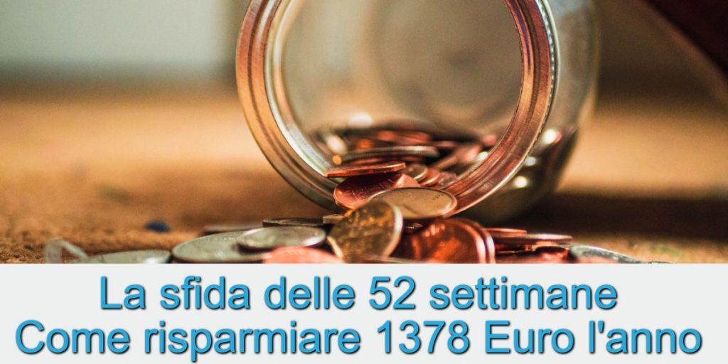 La sfida delle 52 settimane - Come risparmiare 1378 Euro all'anno